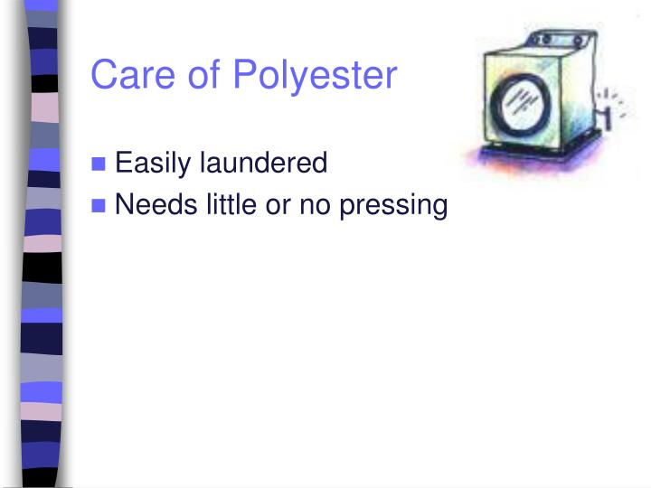 Care of Polyester