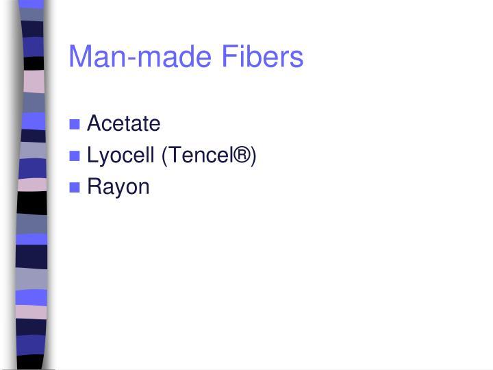 Man-made Fibers