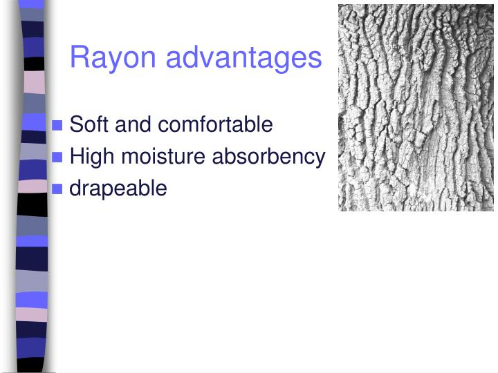 Rayon advantages