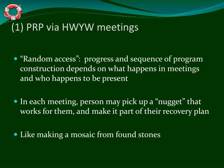 (1) PRP via HWYW meetings