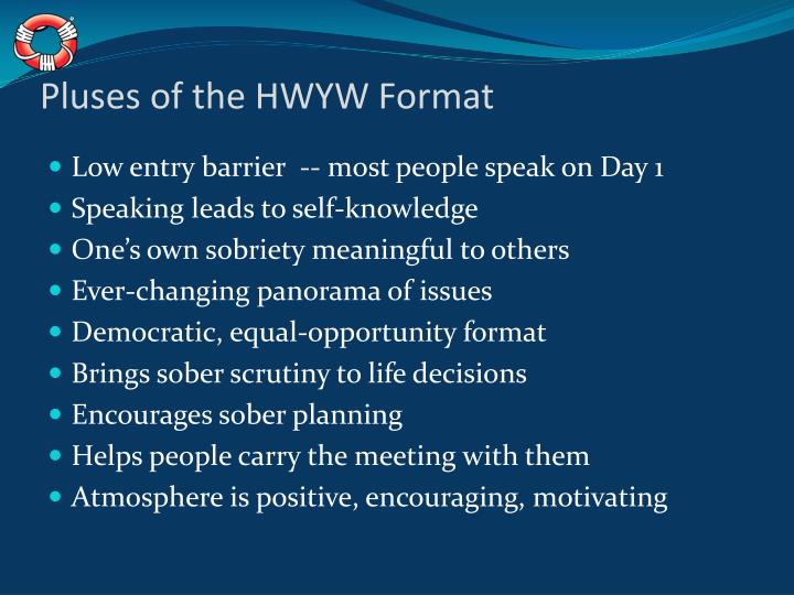 Pluses of the HWYW Format