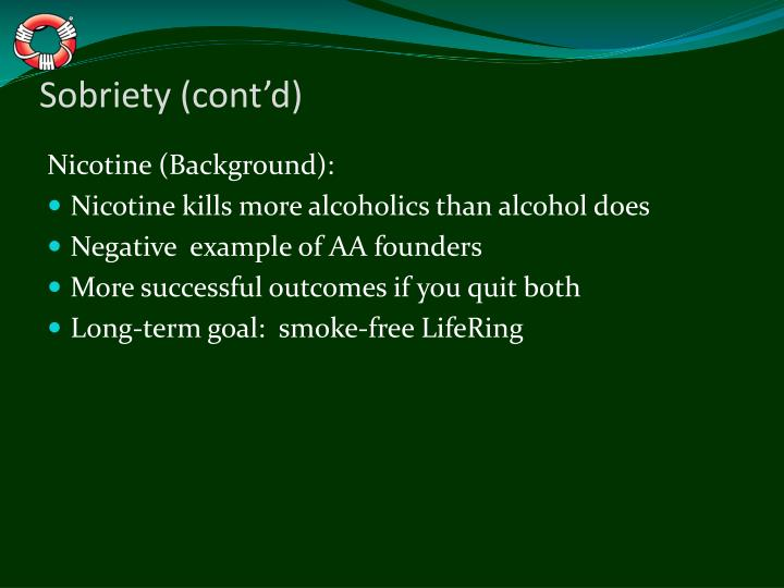 Sobriety (cont'd)