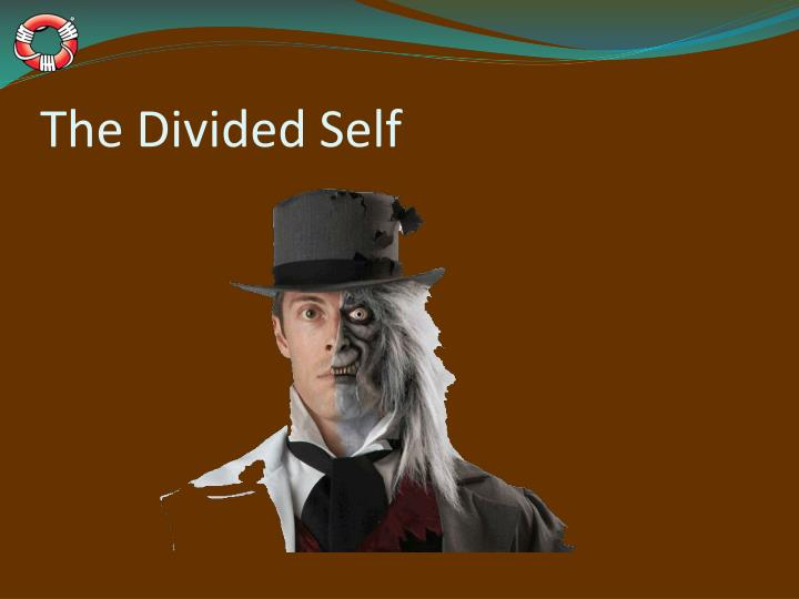 The Divided Self