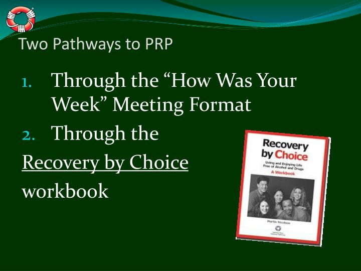 Two Pathways to PRP