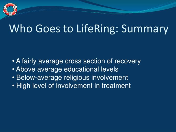 Who Goes to LifeRing: Summary