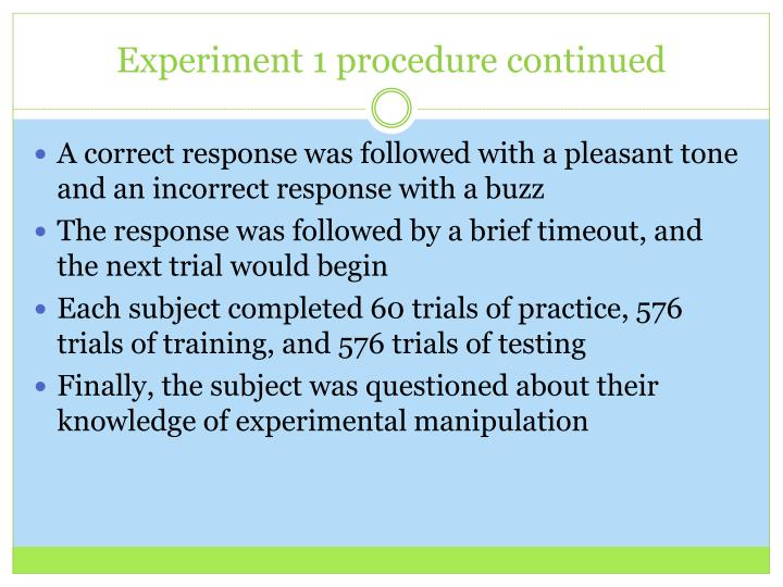 Experiment 1 procedure continued