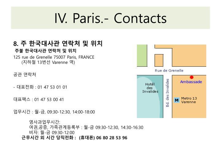 IV. Paris.- Contacts
