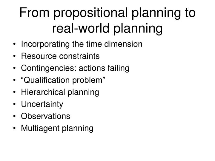 From propositional planning to real-world planning