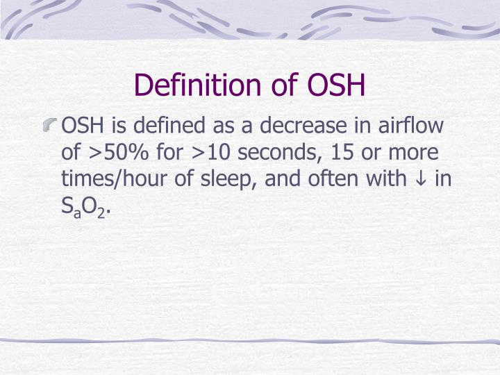 Definition of OSH