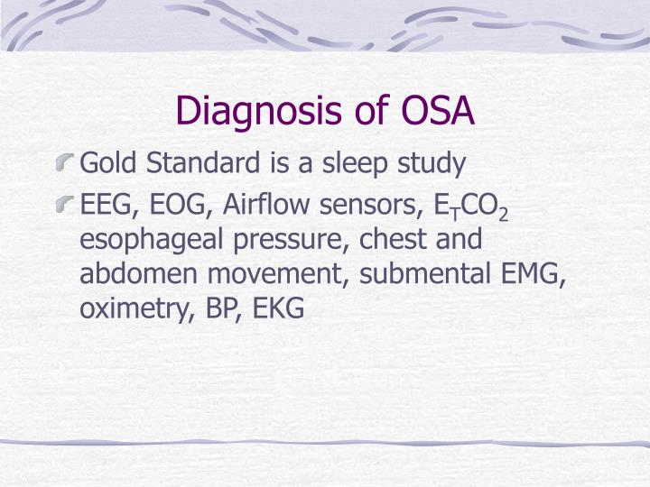 Diagnosis of OSA