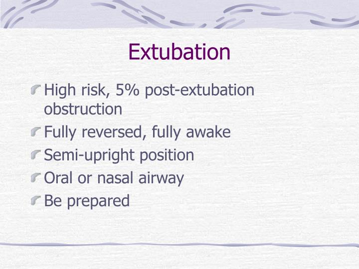 Extubation