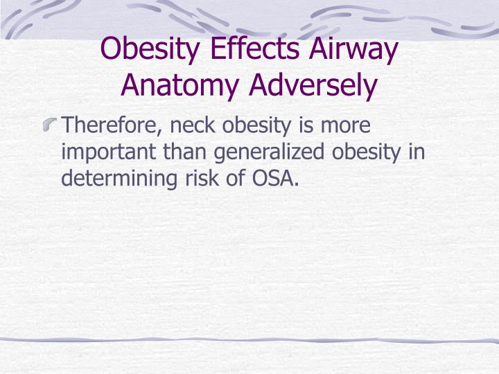 Obesity Effects Airway Anatomy Adversely