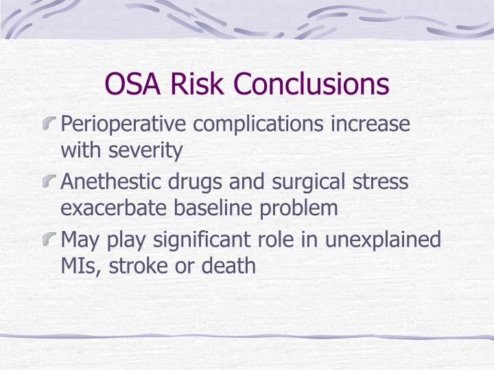 OSA Risk Conclusions