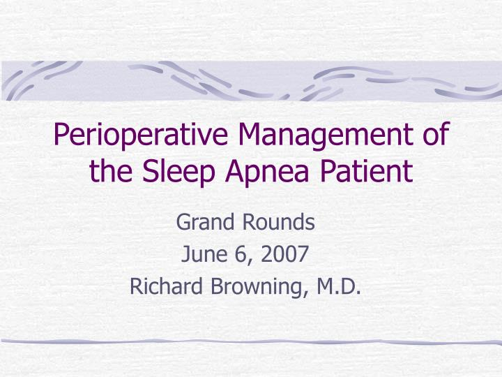 Perioperative management of the sleep apnea patient