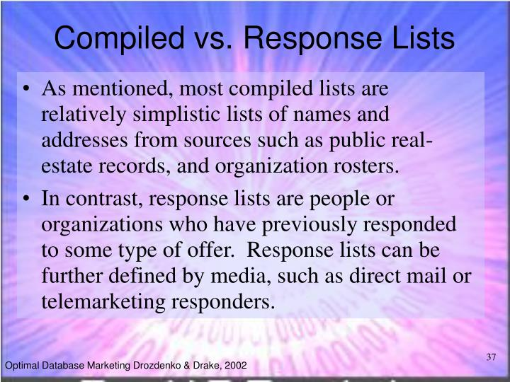 Compiled vs. Response Lists