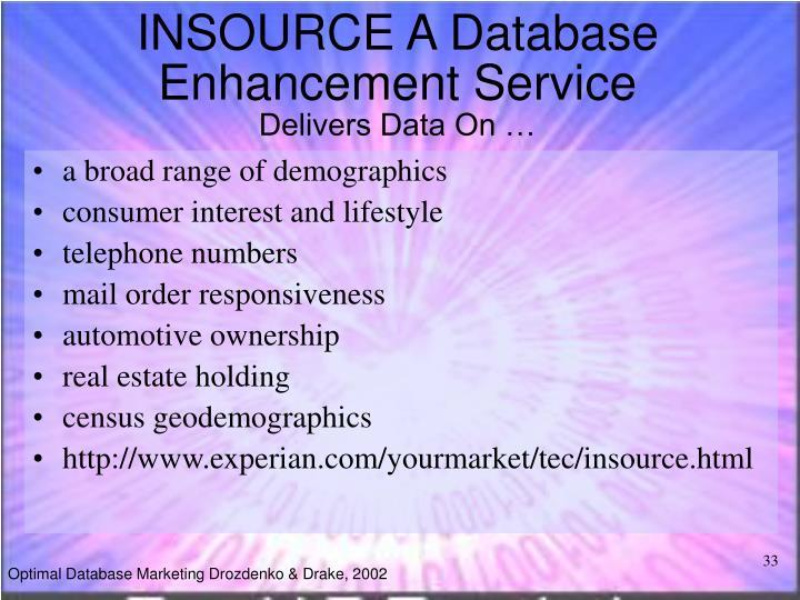 INSOURCE A Database Enhancement Service