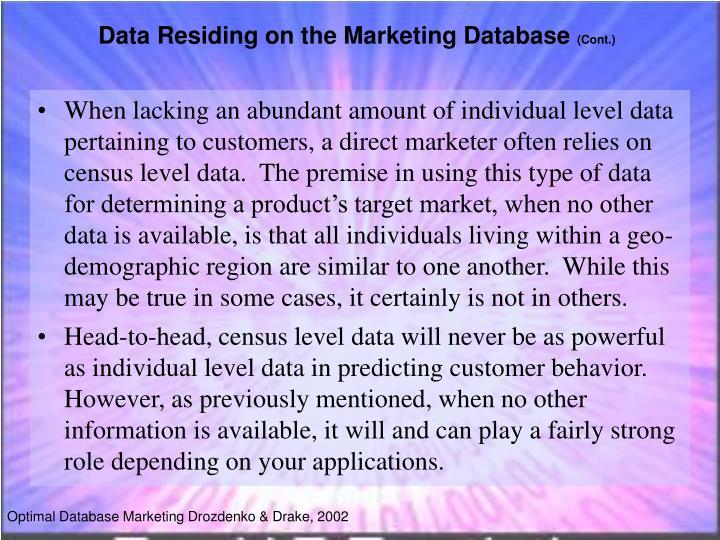 Data Residing on the Marketing Database