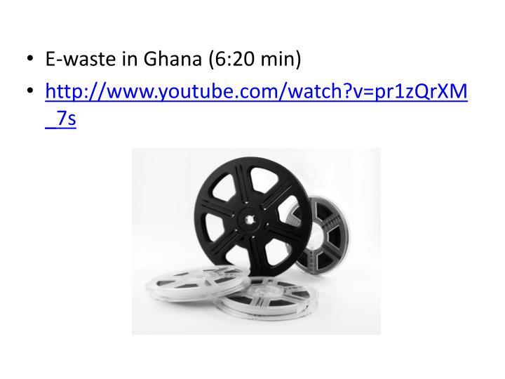 E-waste in Ghana (6:20 min)
