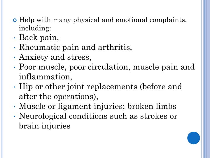 Help with many physical and emotional complaints, including: