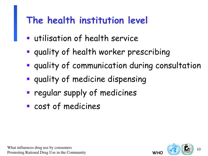 The health institution level