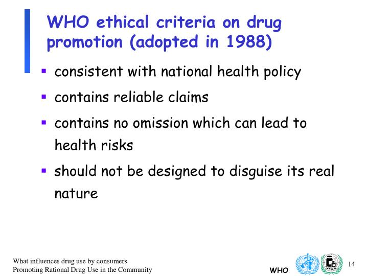 WHO ethical criteria on drug promotion (adopted in 1988)