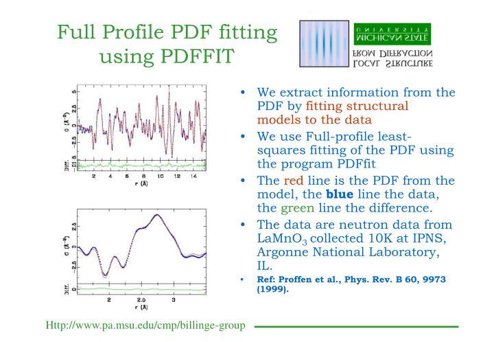 Full Profile PDF fitting using PDFFIT