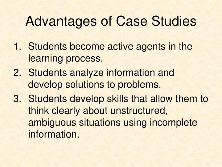 Advantages of Case Studies