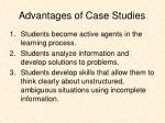 advantages of case studies