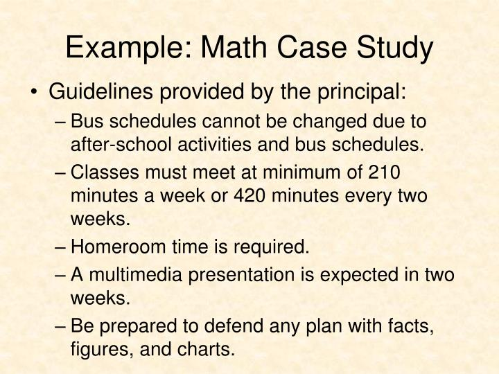 Example: Math Case Study