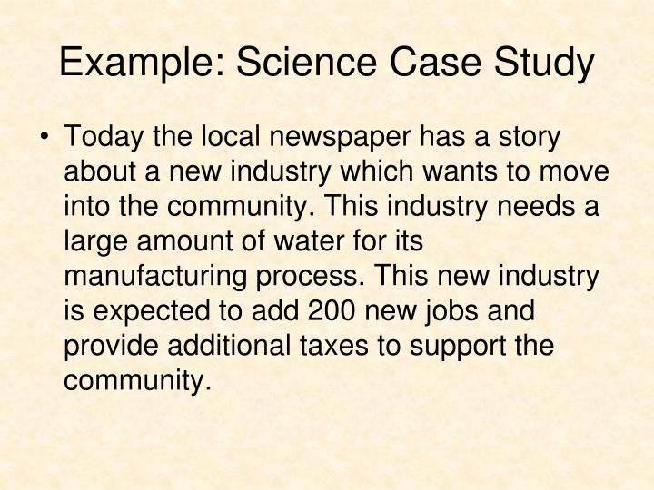 Example: Science Case Study
