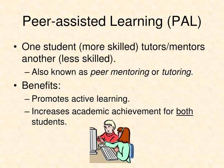 Peer-assisted Learning (PAL)
