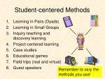 student centered methods