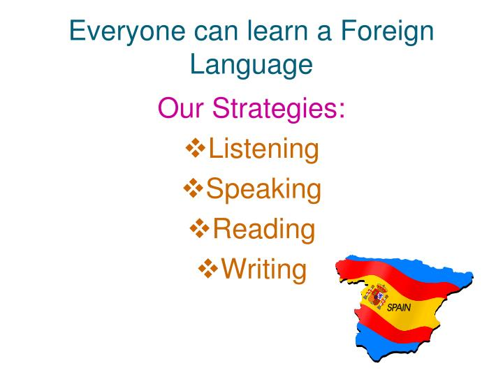 Everyone can learn a Foreign Language