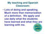 my teaching and spanish classroom