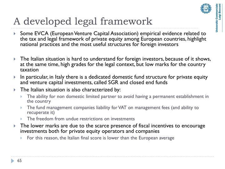 A developed legal framework