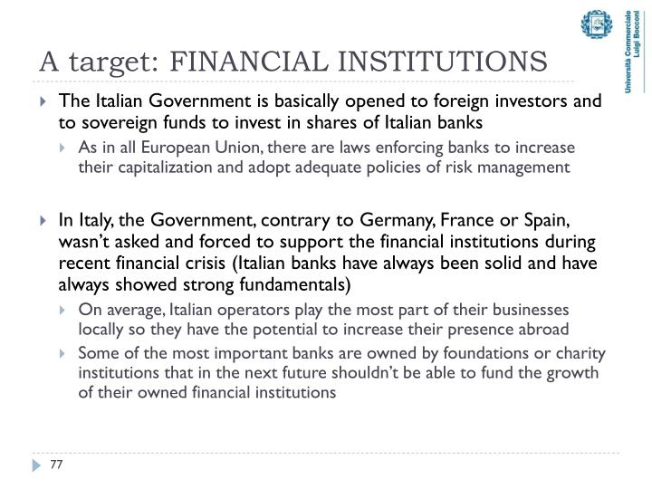 A target: FINANCIAL INSTITUTIONS