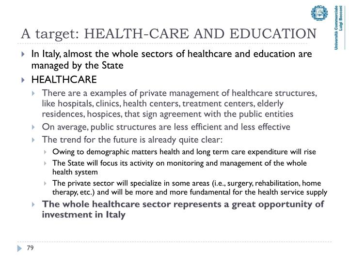 A target: HEALTH-CARE AND EDUCATION