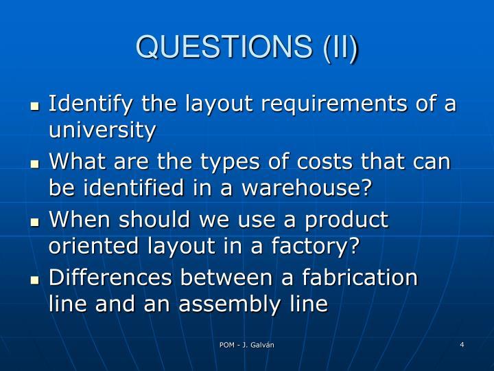 QUESTIONS (II)