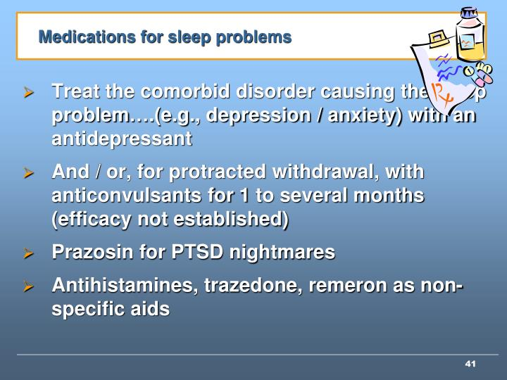 Medications for sleep problems