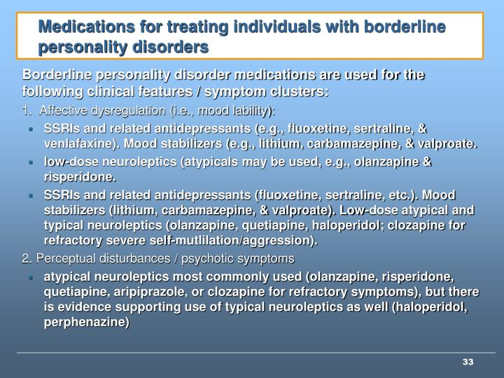 Medications for treating individuals with borderline personality disorders