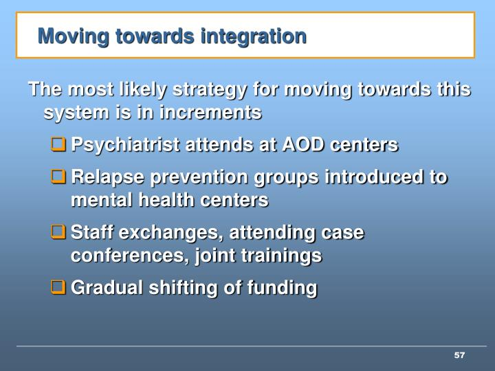 Moving towards integration