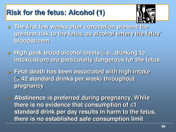 Risk for the fetus: Alcohol (1)
