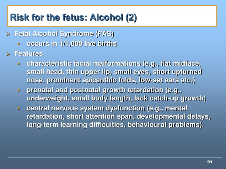 Risk for the fetus: Alcohol (2)