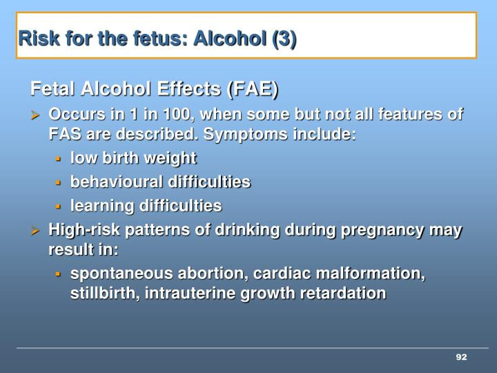 Risk for the fetus: Alcohol (3)