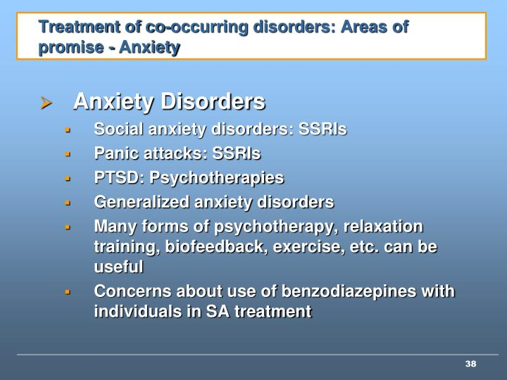 Treatment of co-occurring disorders: Areas of promise - Anxiety