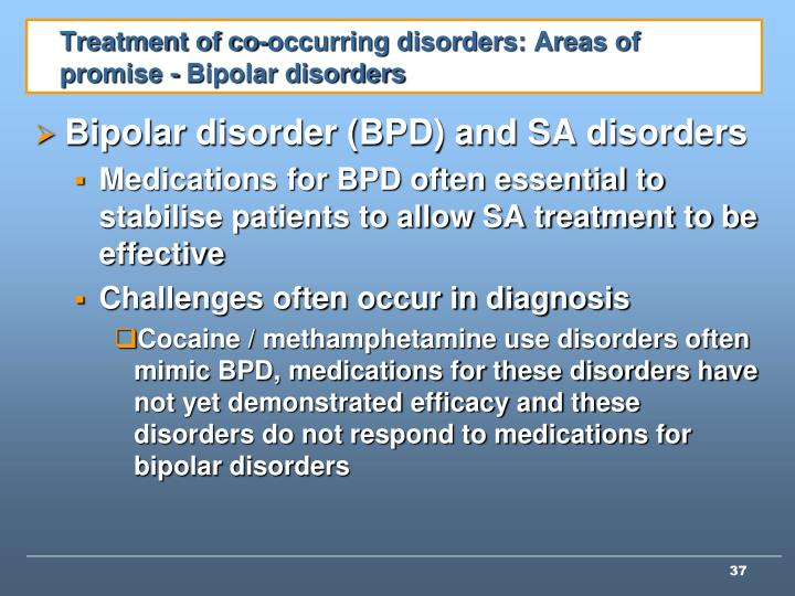 Treatment of co-occurring disorders: Areas of promise - Bipolar disorders