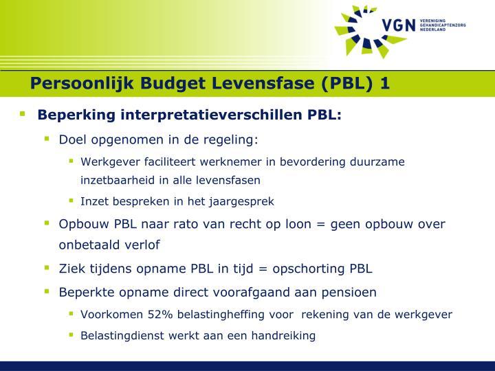 Persoonlijk Budget Levensfase (PBL) 1