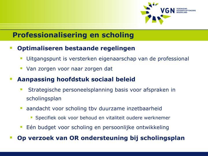 Professionalisering en scholing