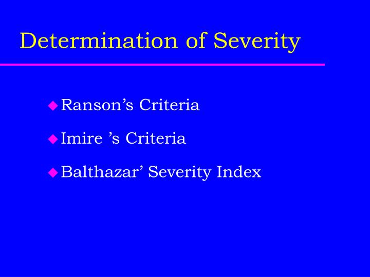 Determination of Severity