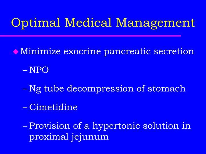 Optimal Medical Management